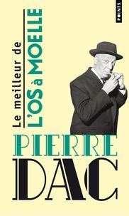 Pierre Dac - Le meilleur de L'Os à Moelle - 13 Mai 1938-7 Juin 1940.