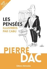 Pierre Dac - Les pensées de Pierre Dac.