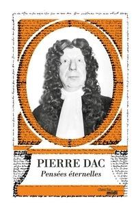Pierre Dac - Pierre Dac - Pensées éternelles.