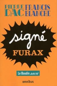 Pierre Dac et Francis Blanche - Signé Furax - Le Boudin sacré.