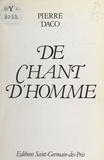 Pierre Daco - De chant d'homme.