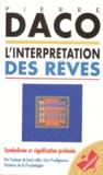 Pierre Daco - L'interprétation des rêves.