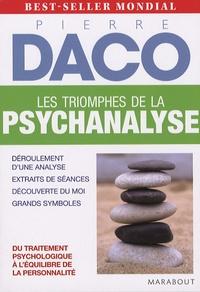 Pierre Daco - Les triomphes de la psychanalyse.