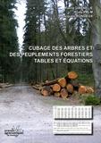 Pierre Dagnelie et Rudy Palm - Cubage des arbres et des peuplements forestiers : tables et équations.