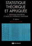 Pierre Dagnelie - Statistique théorique et appliquée - Tome 1, Statistique descriptive et base de l'inférence statistique.