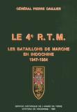 Pierre Daillier et Maurice Henry - Le 4e RTM - Les bataillons de marche en Indochine (1947-1954).