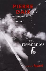 Pierre Daix - Les Revenantes.
