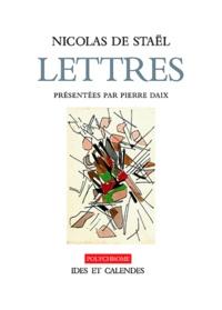Pierre Daix et Nicolas de Staël - Nicolas de Staël - Lettres et dessins.