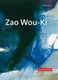 Pierre Daix - Zao Wou-Ki.