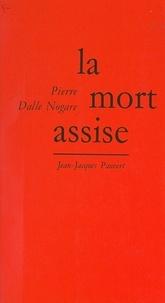 Pierre Dalle Nogare - La mort assise.