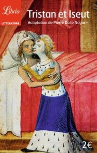 Pierre Dalle Nogare - Tristan et Iseult.