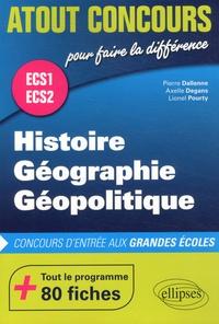 Pierre Dallenne et Axelle Degans - Histoire Géographie Géopolitique ECS1 ECS2.