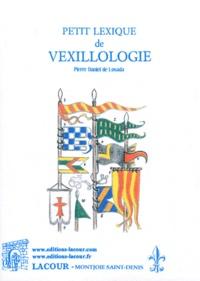 Pierre Daniel de Losada y Marti - Petit lexique de vexillologie.