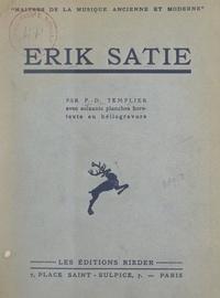 Pierre-Daniel Templier et André Cœuroy - Erik Satie.