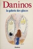 """Pierre Daninos - La Galerie des Glaces ou les """"Caractères"""" de notre temps."""