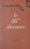 Pierre Daninos - Le 36ème dessous.