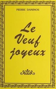 Pierre Daninos - Le veuf joyeux.