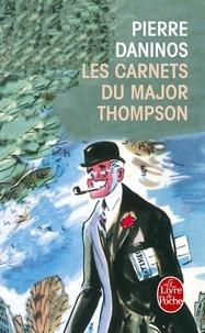 Pierre Daninos - Les carnets du major W. Marmaduke Thompson - Découverte de la France et des Français....