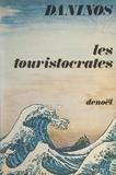 Pierre Daninos - Les touristocrates.