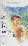Pierre Darcourt - Le Roi des bergers - Capu pastore.