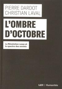 Lombre doctobre - La Révolution russe et le spectre des soviets.pdf