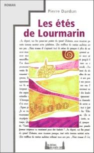 Pierre Dardun - Les étés de Lourmarin.