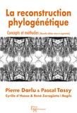 Pierre Darlu et Pascal Tassy - La reconstruction phylogénétique - Concepts et méthodes.