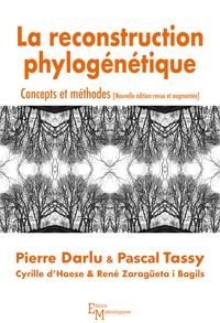 La reconstruction phylogénétique- Concepts et méthodes - Pierre Darlu |