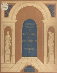 Pierre Darras et Laure Albin-Guillot - Décors et fantômes.