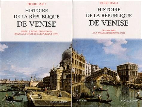 Pierre Daru - Histoire de la République de Venise Coffret 2 volumes - Volume 1 : Des origines à la Bataille de Lépante (1571). Volume 2 : Après la bataille de Lépante jusqu'à la chute de la République (1797).