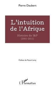Deedr.fr L'intuition de l'Afrique - Histoire de I&P (2001-2011) Image