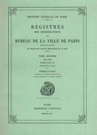 Goodtastepolice.fr Registre des délibérations du bureau de la Ville de Paris - Tome 16, Fascicule 2, 1614-1616 Image