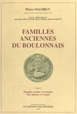 Pierre Daudruy - Familles anciennes du Boulonnais (2) : Familles rurales et urbaines (Du Quesne à Vergne).