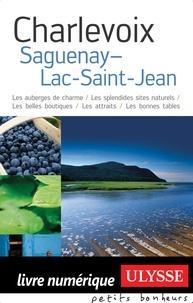 Pierre Daveluy et Thierry Ducharme - Charlevoix - Saguenay-Lac-Saint-Jean.