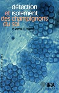 Pierre Davet et Francis Rouxel - Détection et isolement des champignons du sol.