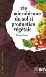 Pierre Davet - Vie microbienne du sol et production végétale.