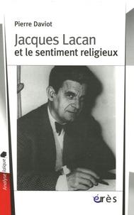 Pierre Daviot - Jacques Lacan et le sentiment religieux.