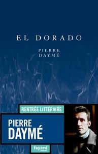 Pierre Daymé - El Dorado.
