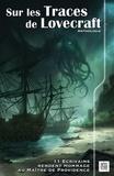 Pierre de Beauvillé et Barnett Chevin - Sur les traces de Lovecraft - Volume 1.