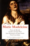 Pierre de Bérulle et Charles de Saint-Paul - Marie Madeleine - Anthologie de textes Volume 1.