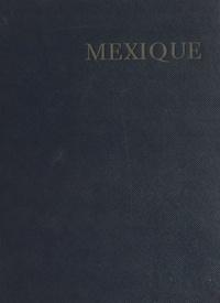 Pierre de Boisdeffre et Francis Ambrière - Mexique.