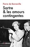 Pierre de Bonneville - Sartre & les amours contingentes.