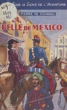 Pierre de Chamou - La belle de Mexico.