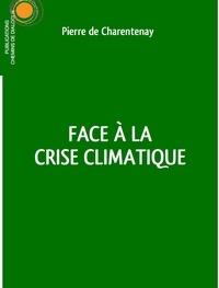 Pierre de Charentenay - Face à la crise climatique.