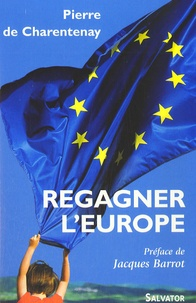 Pierre de Charentenay - Regagner l'Europe.