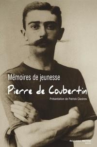 Pierre de Coubertin - Mémoires de jeunesse.