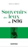 Pierre de Coubertin - Souvenirs des Jeux de 1896.