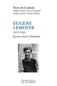 Pierre de Couëssin - Eugène Lemoine - 1920-1945.