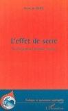 Pierre de Felice - L'effet de serre. - Un changement climatique annoncé.