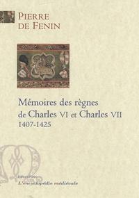 Mémoires des règnes de Charles VI et Charles VII - 1407-1425.pdf